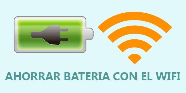 ahorrar bateria wifi